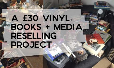 A £30 Vinyl, Books + Media Reselling Project