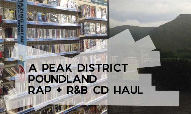 A Peak District Poundland CD Haul