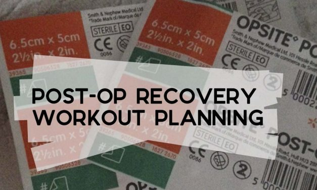 Post-Op Recovery Workout Planning