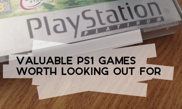 Valuable PS1 Games Worth Looking Out For