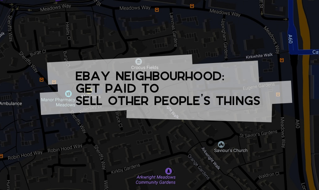 Ebay Neighbourhood Sell Other People S Things Probably Busy