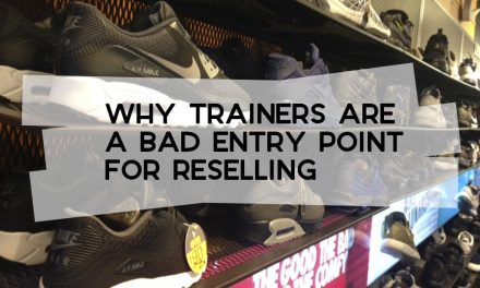 Why Trainers are a Bad Reselling Entry Point