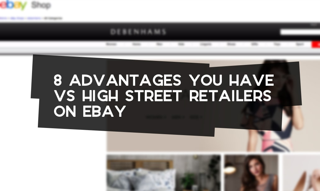 Advantages You Have Over High Street Retailers On Ebay Probably Busy