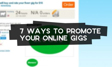 7 Ways to Promote Your Online Gigs