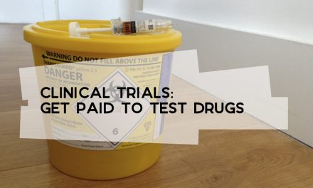 Clinical Trials: Get Paid to Test Drugs