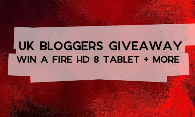 UK Bloggers Giveaway – Win a Fire HD 8 Tablet + Fire Kids Edition Tablet