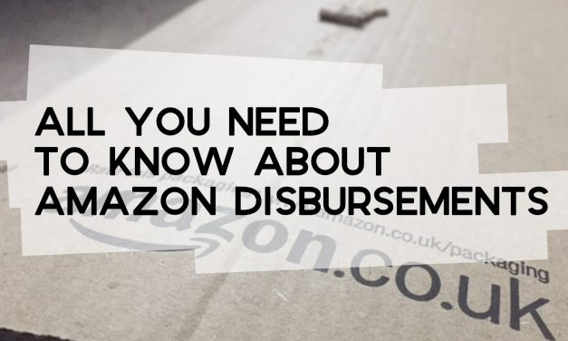 All You Need to Know About Amazon Disbursements