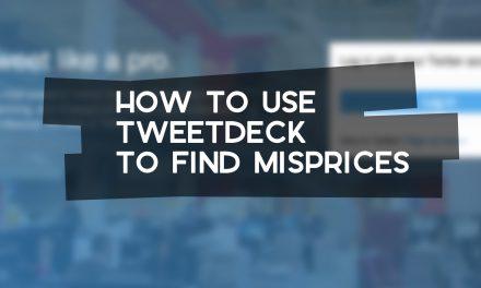 How to Find Misprices with TweetDeck