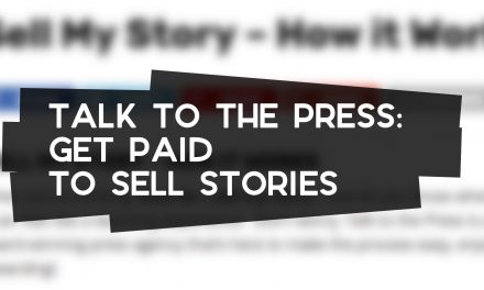 Talk to the Press: Get Paid for Stories