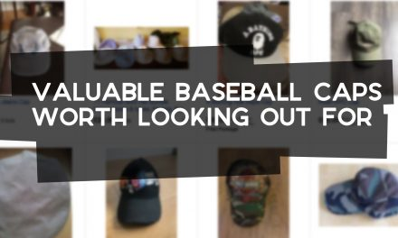 Valuable Baseball Caps Worth Looking Out For