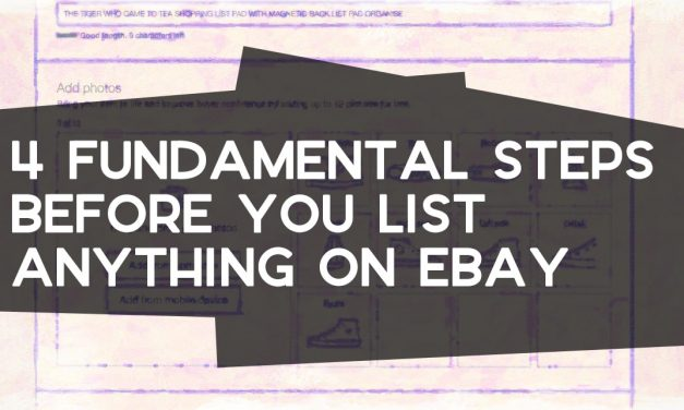 4 Fundamental Steps Before You List Anything eBay