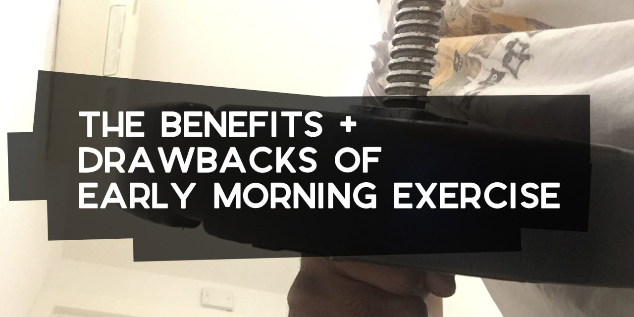 The Benefits + Drawbacks of Early Morning Exercise