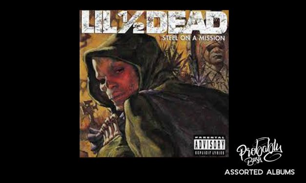 Lil' 1/2 Dead – Steel on a Mission