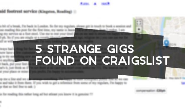 5 Strange Gigs Found on Craigslist