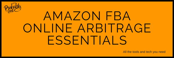 Amazon FBA Online Arbitrage Essentials - Probably Busy