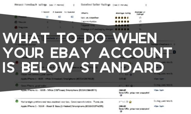 What to Do When Your eBay Account is Below Standard