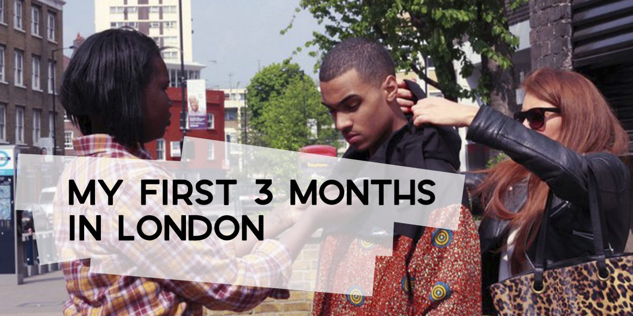 My First Three Months in London