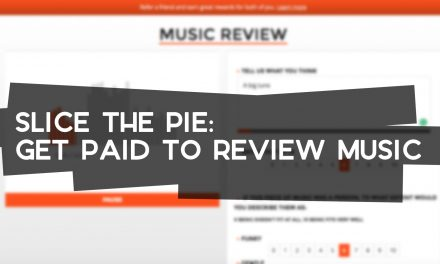 Slice the Pie: Get Paid to Review Music