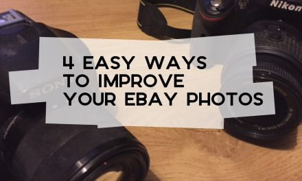 4 Easy Ways to Improve Your eBay Photos