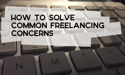 How to Solve Common Freelancing Concerns