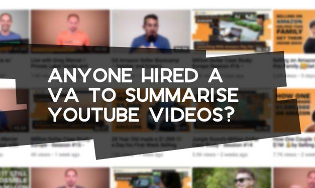 Anyone Hired a VA to Summarise YouTube Videos?