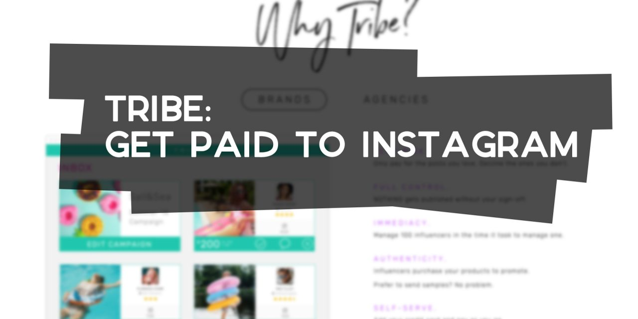 Tribe: Get Paid to Instagram