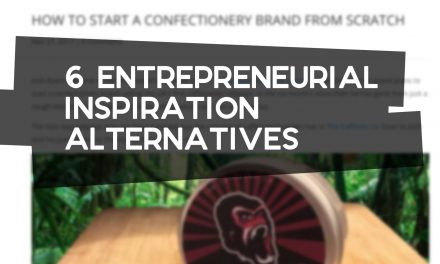 6 Entrepreneurial Inspiration Alternatives
