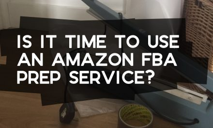 Is it Time to Use an Amazon FBA Prep Centre?