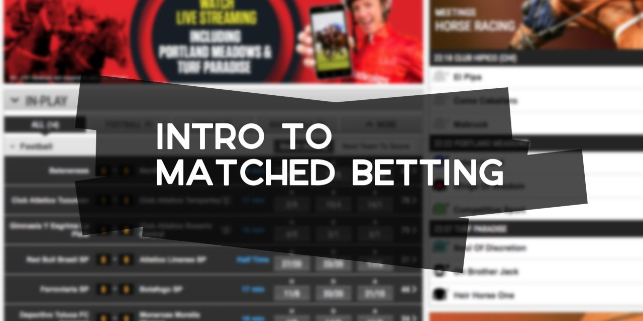 Intro to Matched Betting