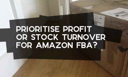 Should Profit or Stock Turnover be Prioritised with Amazon FBA?