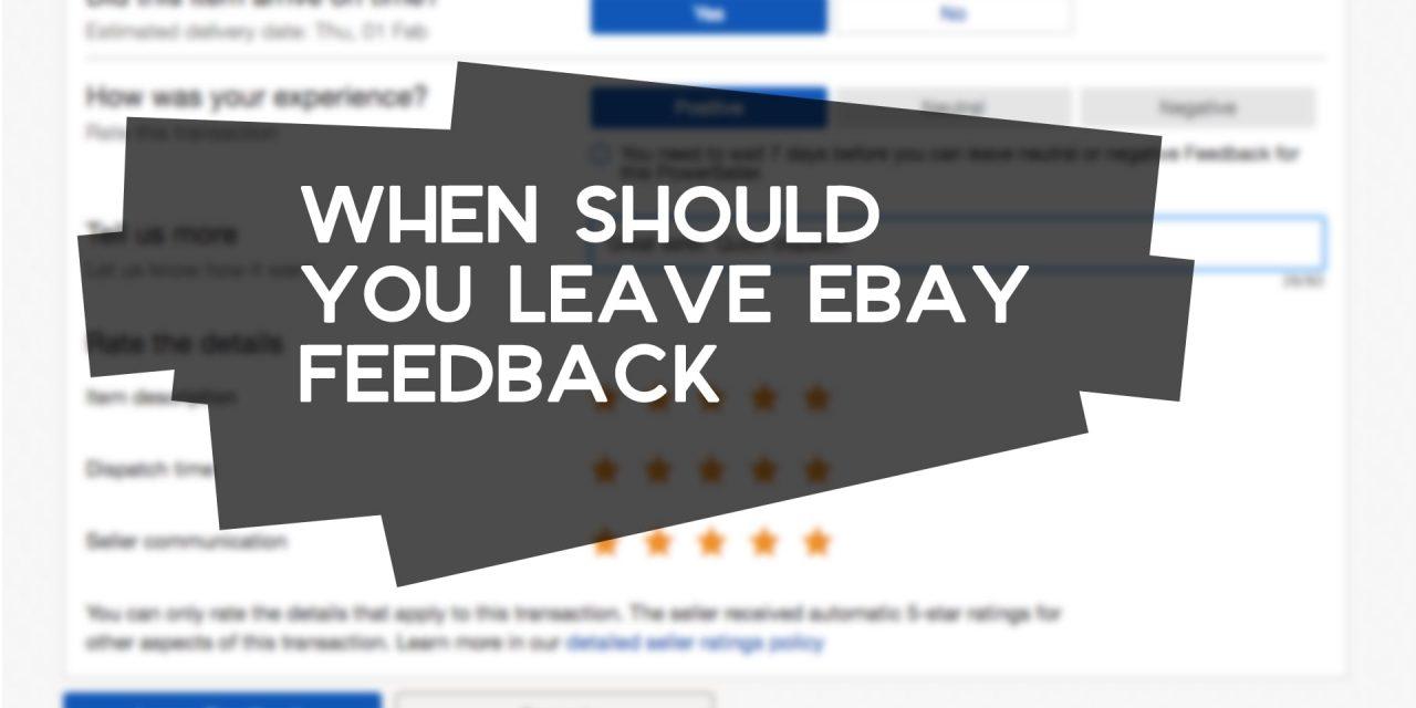 When Should You Leave eBay Feedback