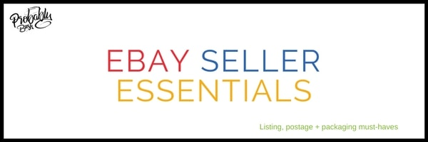 eBay Seller Essentials - Probably Busy