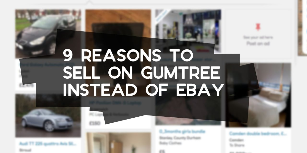 9 Reasons to Sell on Gumtree Instead of eBay