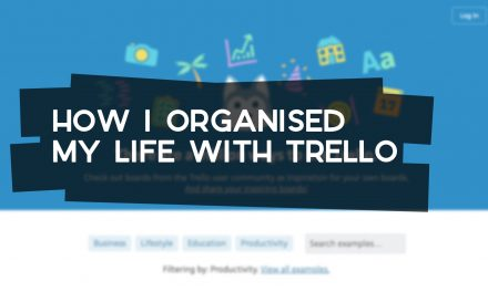 How I Organise My Life with Trello