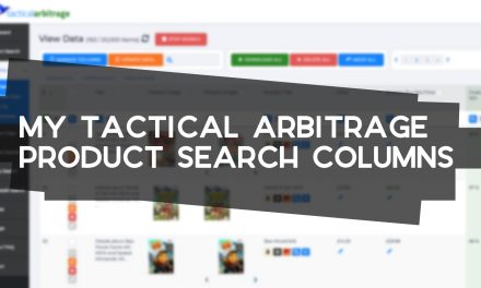 My Tactical Arbitrage Search Result Columns