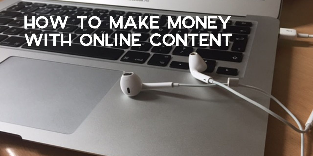How to Make Money with Online Content