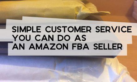 Simple Customer Service You Can Do as an FBA Seller