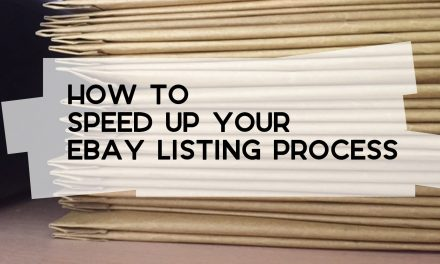 7 Ways to Speed Up the eBay Listing Process