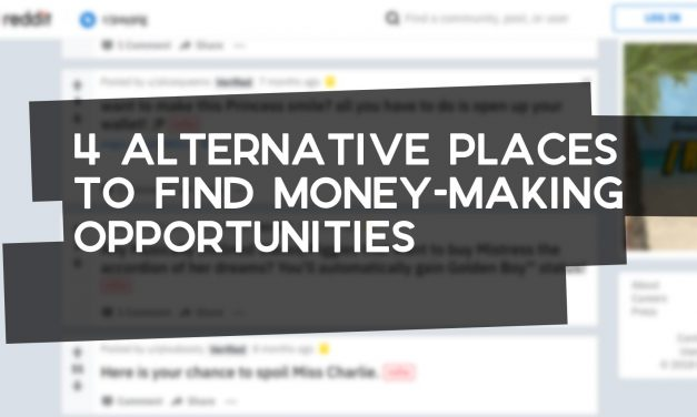 4 Alternative Places to Find Money Making Opportunities