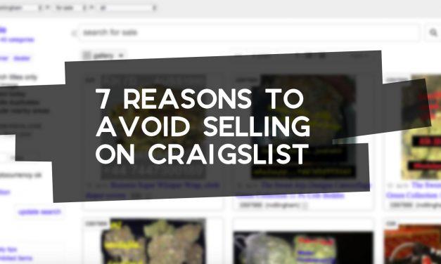 7 Reasons to Avoid Selling on Craigslist