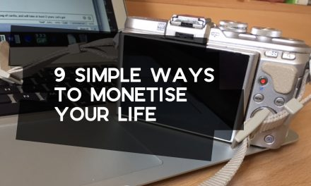 9 Simple Ways to Monetise Your Life