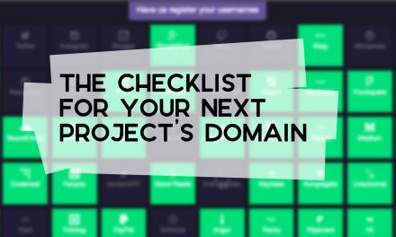 The Checklist for Your Next Project's Domain