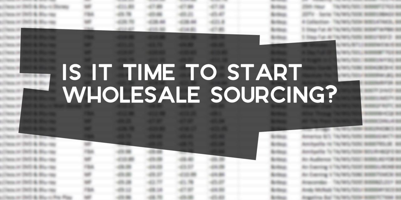 Is it Time to Start Wholesale Sourcing for Amazon FBA?
