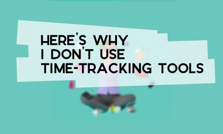 Here's Why I Don't Use Time-Tracking Tools