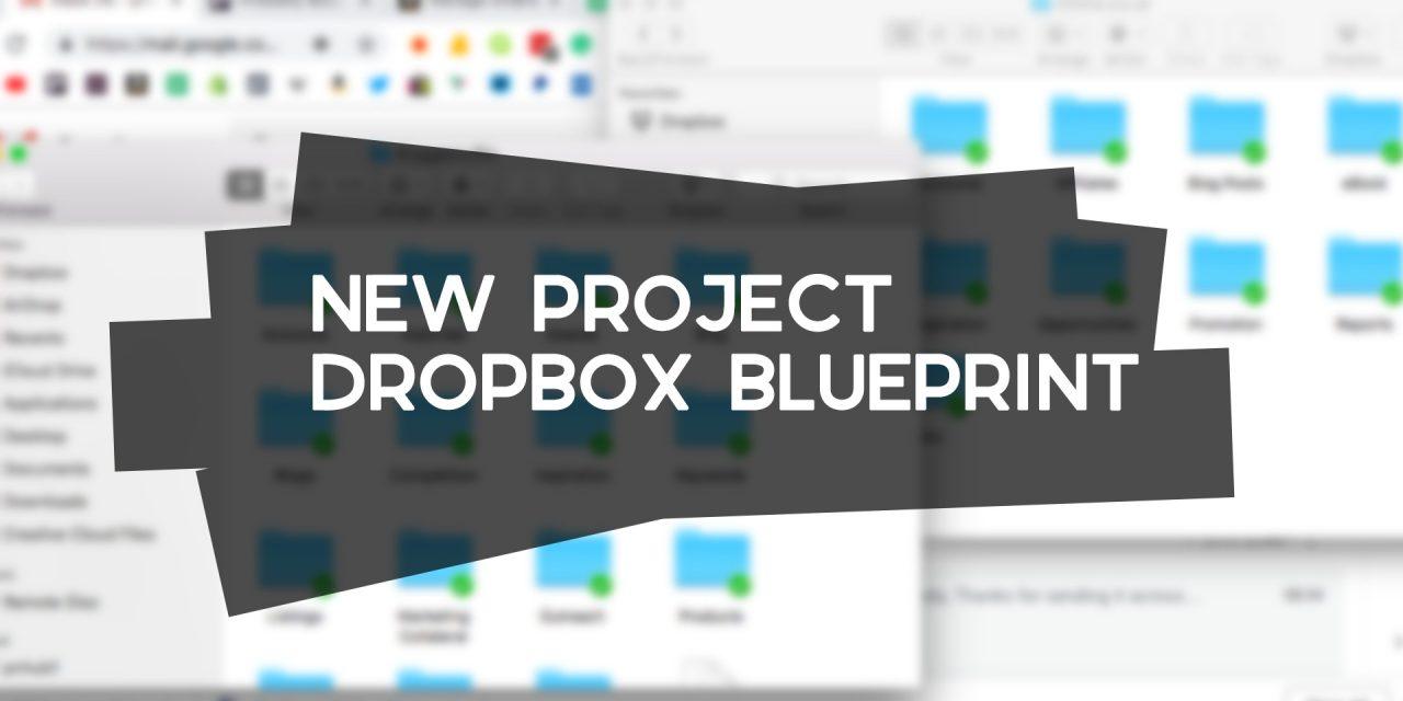 New Project Dropbox Blueprint