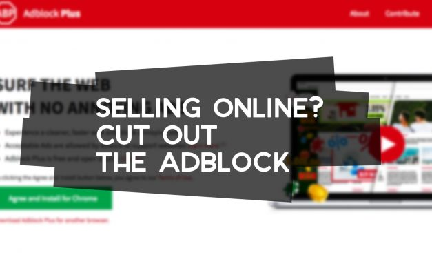 Selling Online? Cut Out the Adblock