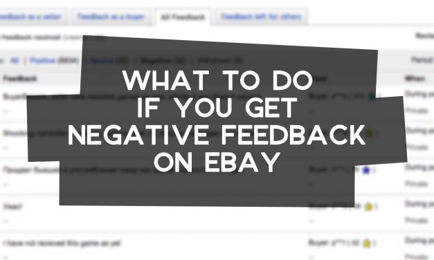 What to Do If You Get Negative Feedback on eBay