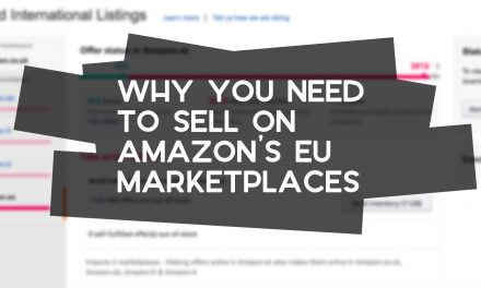 Why You Need to Sell in Amazon's European Marketplaces