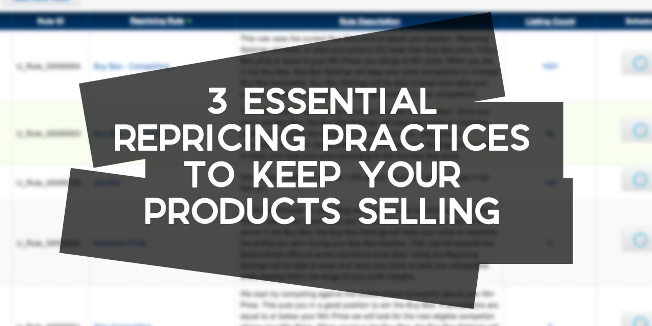 3 Repricing Practices to Keep Your Amazon Products Selling