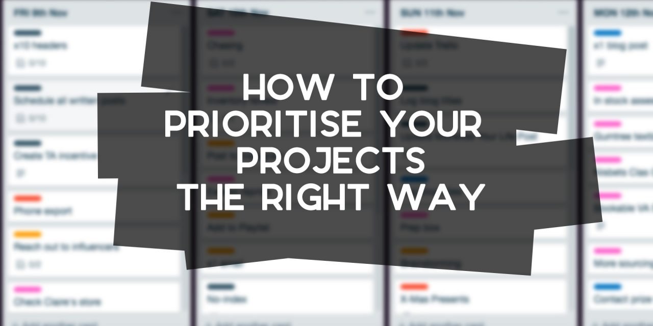 How to Prioritise Projects the Right Way